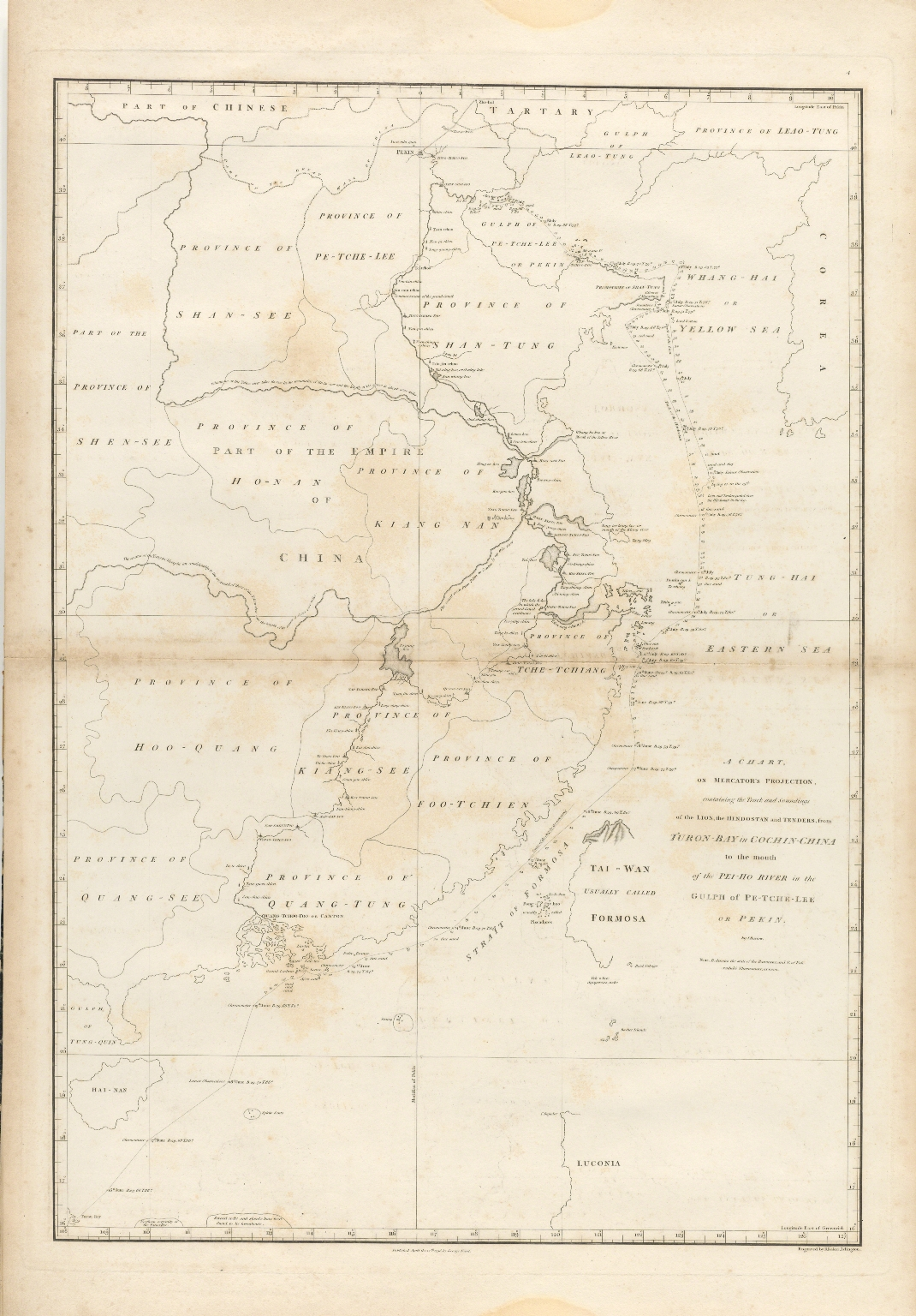 A chart, on mercator's projection, containing the track and soundings of the lion, the Hindostan and tenders, from Turon Bay in Cochin-China to the mouth of the Pei-Ho-River in the Gulph of Re-Tche-Lee or Pekin