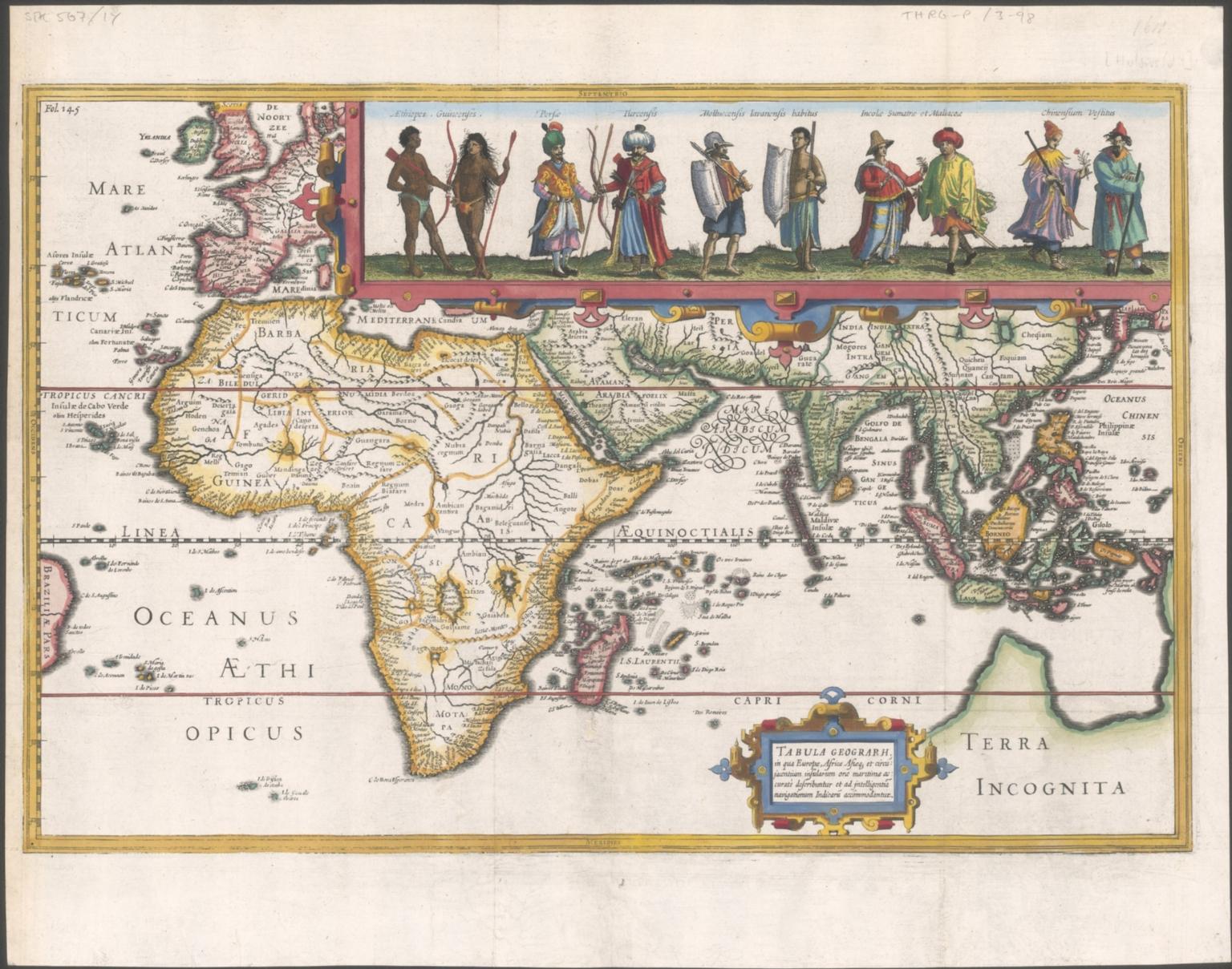 Tabula geograph in qua Europae, Africae, Asiaeque et circujacentium insularum orae maritimae accurate describuntur et ad jntelligentia navigationum Indicaru accommodantur